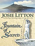 Fountain of Secrets (1587247739) by Josie Litton