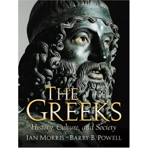 The Greeks: History, Culture, and Society