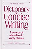 The Writer's Digest Dictionary of Concise Writing (0898797551) by Fiske, Robert Hartwell