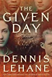 Given Day Intl (0061804304) by Lehane, Dennis