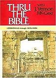 Thru the Bible, Vol. 5: 1 Corinthians-Revelation