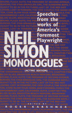 Neil Simon Monologues: Speeches from the Works of America's Foremost Playwright, Neil Simon