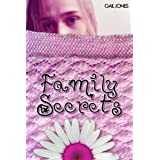 Family Secrets (The Rachel Brooks Young Adult Trilogy)by Gail Jones