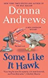 img - for Some Like It Hawk (Meg Langslow Mysteries) by Donna Andrews (2013-04-30) book / textbook / text book