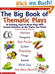 The Big Book of Thematic Plays: 25 Ex...
