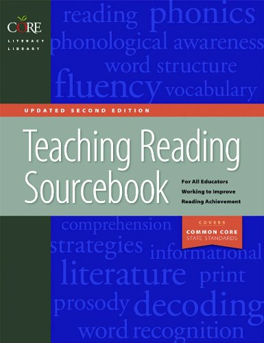 Teaching Reading Sourcebook Updated Second Edition (Core Literacy...