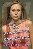 6X: The Uncensored Confessions