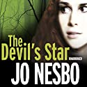 The Devil's Star: A Harry Hole Thriller, Book 5 (       UNABRIDGED) by Jo Nesbo Narrated by Sean Barrett