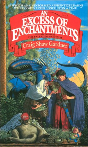 An Excess of Enchantments - Craig Shaw Gardner