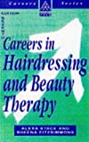 img - for Careers in Hairdressing & Beauty Therapy (Kogon Page Careers Ser.)) book / textbook / text book