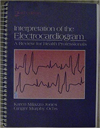 Interpretation of the Electrocardiograms: A Review for Health Professionals