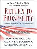 img - for Return to Prosperity: How America Can Regain Its Economic Superpower Status book / textbook / text book