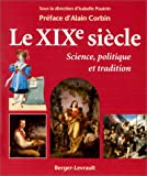 img - for Le XIXe siecle: Science, politique et tradition (French Edition) book / textbook / text book