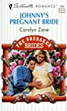 img - for Johnny's Pregnant Bride (The Brubaker Brides) (Silhouette Romance, 1402) book / textbook / text book