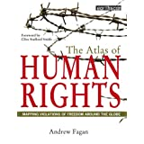 The Atlas of Human Rights: Mapping Violations of Freedom Worldwide price comparison at Flipkart, Amazon, Crossword, Uread, Bookadda, Landmark, Homeshop18