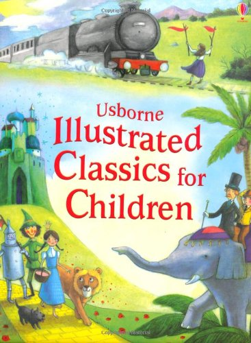 Illustrated Classics for Children (Illustrated Story Collections)