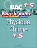 Faire le point : Physique - Chimie, 1�re S