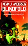 Blindfold (0006483062) by Kevin J. Anderson