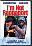 I M NOT RAPPAPORT