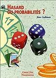 echange, troc Jean Cushman, Clouck Vassallo - Hasard ou probabilités?
