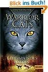 Warrior Cats. Geheimnis des Waldes: I...