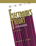 Basic Electronics Theory With Projects and Experiments