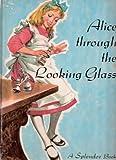 Alice Through the Looking Glass (A Splendor Book)