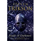 "Forge of Darkness: The First Book in The Kharkanas Trilogy: The Kharkanas Trilogy 1von ""Steven Erikson"""