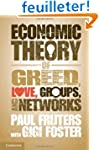 An Economic Theory of Greed, Love, Gr...