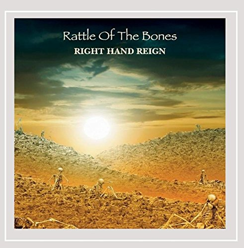 Right Hand Reign - Rattle of the Bones
