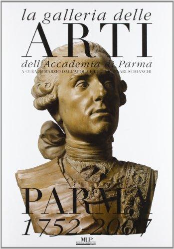 la-galleria-delle-arti-dellaccademia-di-parma-parma-1752-2007