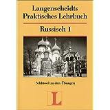 Langenscheidts Praktisches Lehrbuch, Russisch, Schlüssel zu den Übungen Teil 1