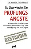 So überwinden Sie Prüfungsängste: Psychologische Strategien zur optimalen Vorbereitung und Bewältigung von Prüfungen
