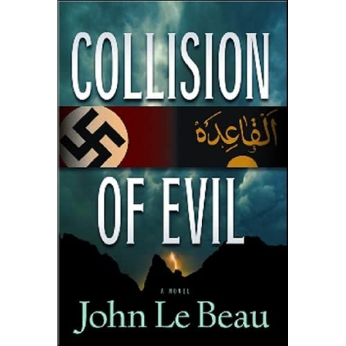 John J. Le Beau - Collision of Evil