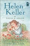 Helen Keller (A Holiday House Reader, Level 2) (0823416062) by David A. Adler