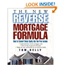 The New Reverse Mortgage Formula: How to Convert Home Equity into Tax-Free Income