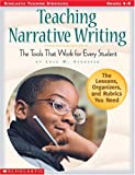 Teaching Narrative Writing: The Tools That Work for Every Student (0439117577) by Schaefer, Lola M.