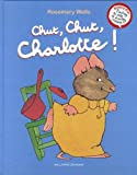 """Afficher """"Chut, chut, charlotte !"""""""