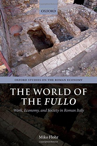the-world-of-the-fullo-work-economy-and-society-in-roman-italy