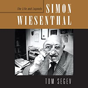 Simon Wiesenthal: The Life and Legends | [Tom Segev]