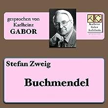 Buchmendel Hörbuch von Stefan Zweig Gesprochen von: Karlheinz Gabor