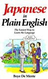 Japanese in Plain English (0844285056) by De Mente, Boye Lafayette