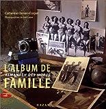 echange, troc Catherine Ormen - L'Album de famille. Almanach des modes