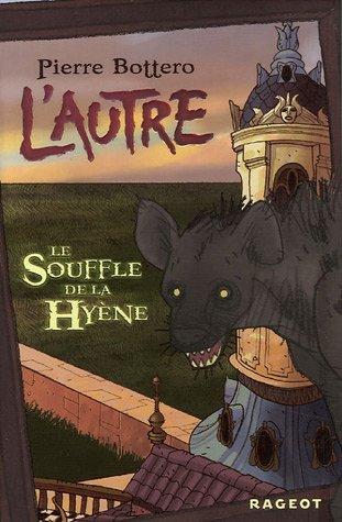 Autre (1) : Le souffle de la hyène
