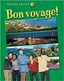 Glencoe French 2: Bon Voyage! (French Edition)