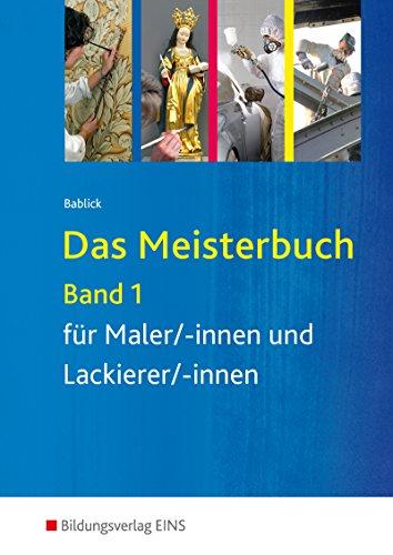 das-meisterbuch-fur-maler-innen-und-lackierer-innen-band-1-schulerband