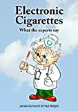 img - for Electronic Cigarettes: What the Experts Say book / textbook / text book