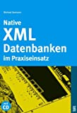 echange, troc Michael Seemann - Native XML-Datenbanken im Praxiseinsatz.