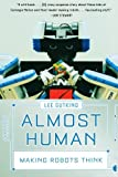 Image of Almost Human: Making Robots Think