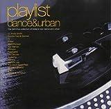 Playlist - Dance & Urban [Audio CD] Various Artists